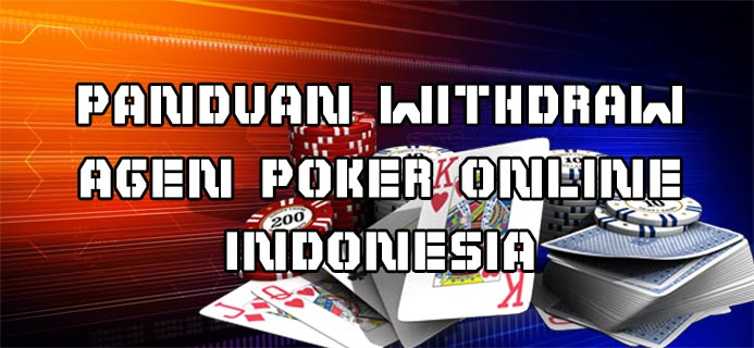 Panduan-Withdraw-Agen-Poker-Online-Indonesia